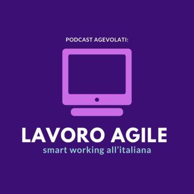 podcast agevolati smart working, immagina in evidenza