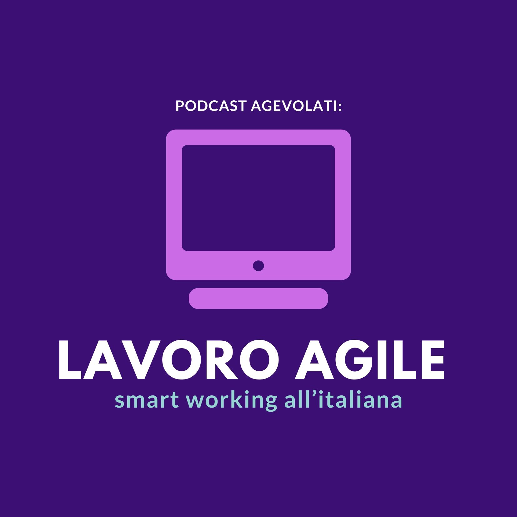 podcast agevolati smart working, immagina in evidenza
